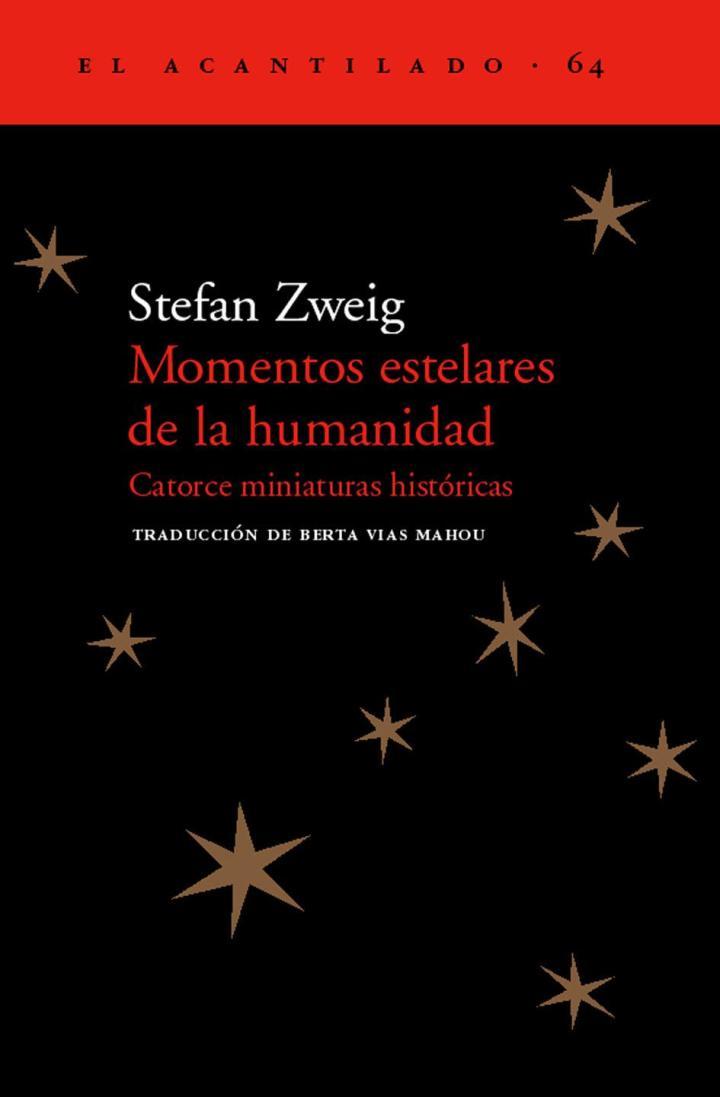 momentos-estelares-de-la-humanidad-catorce-miniaturas-historicas-9788495359926